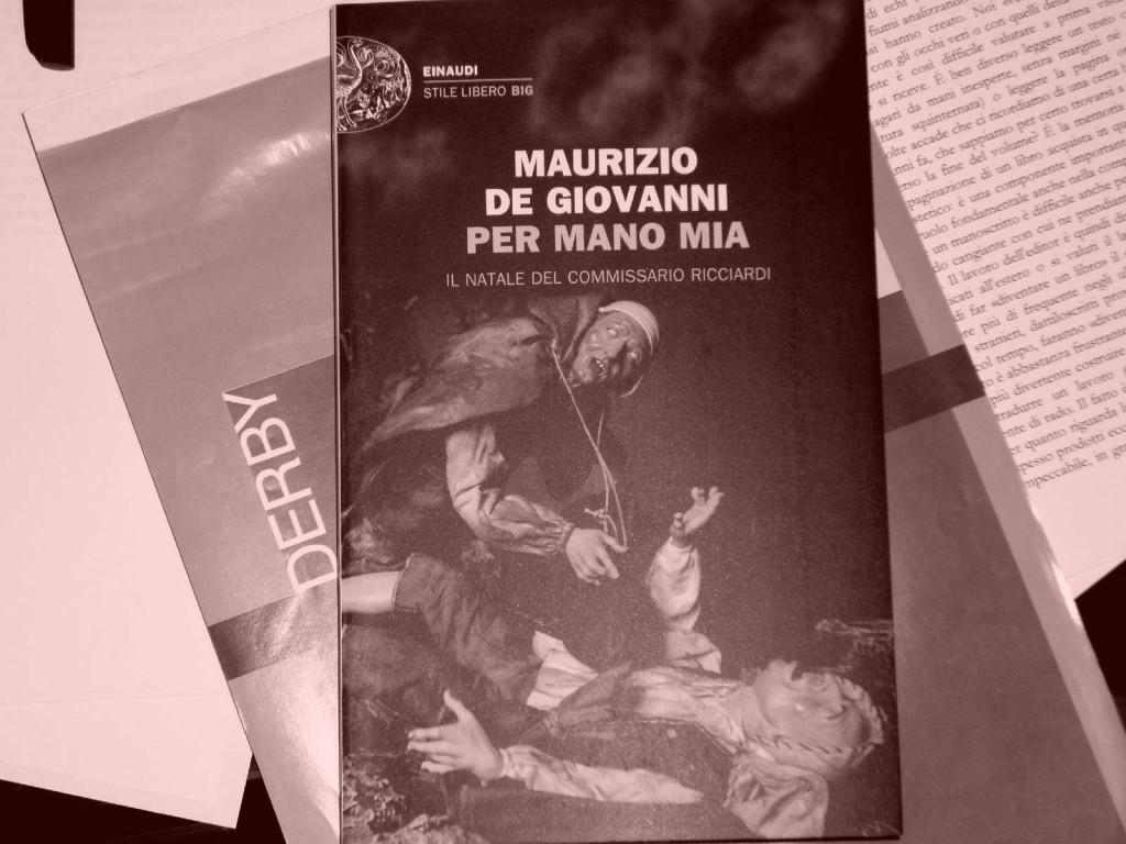 Maurizio de Giovanni: Per mano mia